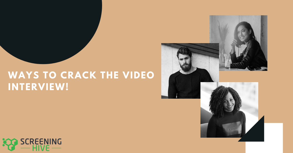 5 Creative Ways to Crack the Video Interview | ScreeningHive