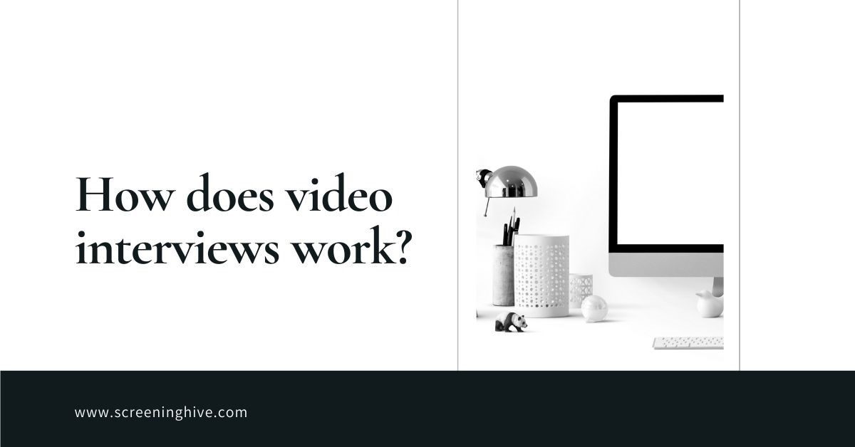 How does video interview works