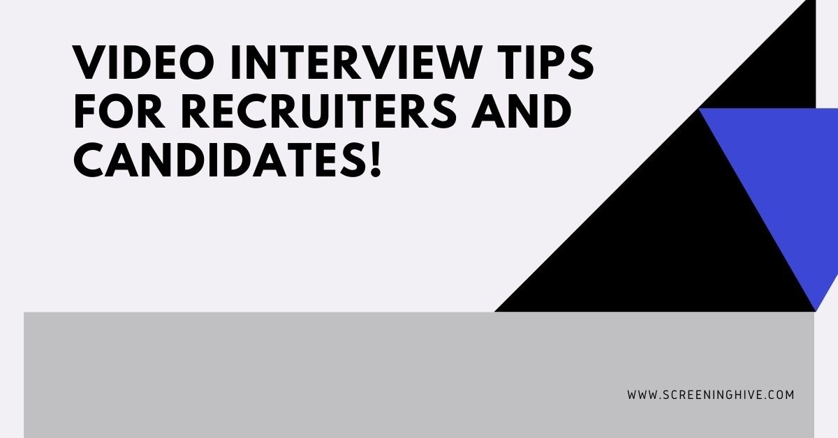 Best Tips of the Video Interview for Recruiters & Candidates